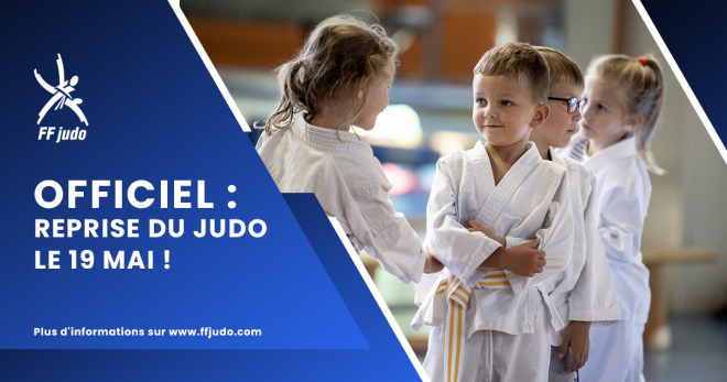 OFFICIEL - REPRISE DU JUDO LE 19 MAI !
